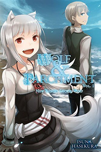 Light Novel Wolf & Parchment: New Theory Spice & Wolf Vol. 1