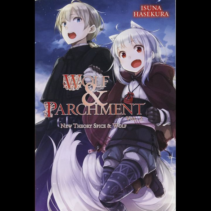 Light Novel Wolf & Parchment: New Theory Spice & Wolf Vol. 2