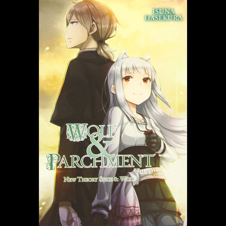Light Novel Wolf & Parchment: New Theory Spice & Wolf Vol. 3